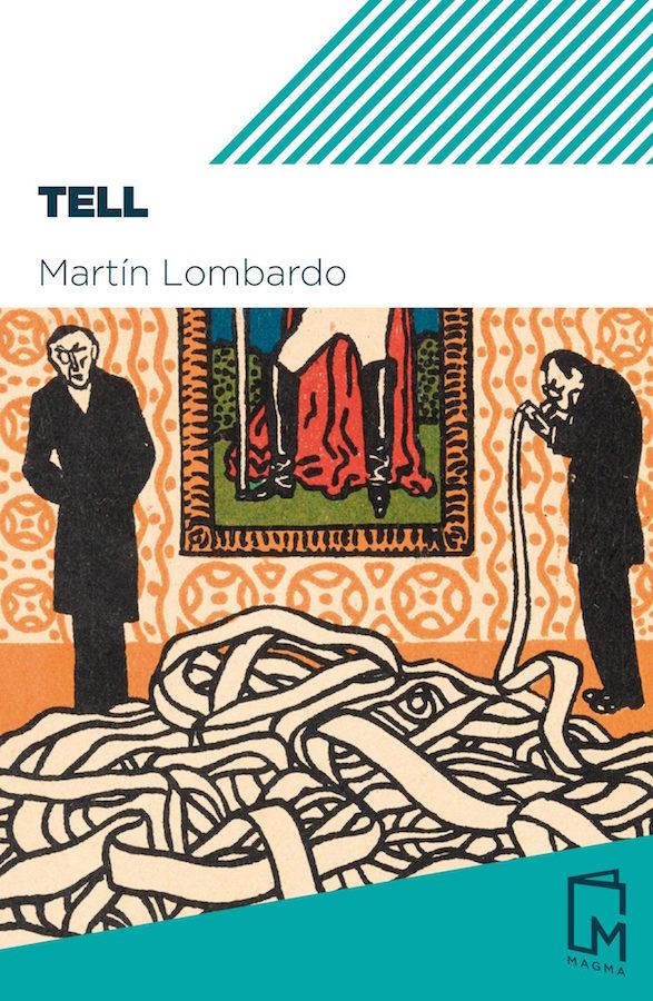 Tell, de Martín Lombardo